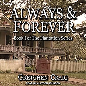 Always & Forever: A Saga of Slavery and Deliverance Audiobook
