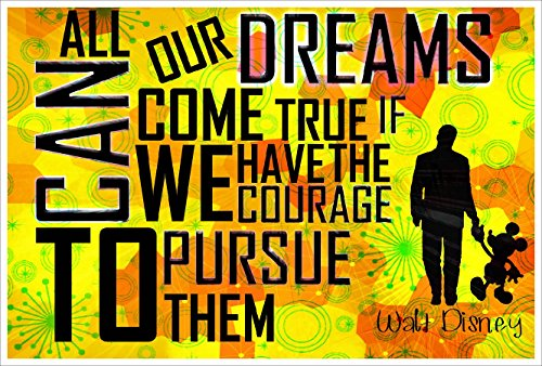 Walt Disney Quote Poster 18-Inches By 12-Inches 100lb Gloss Paper