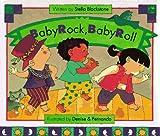 Baby Rock, Baby Roll, Stella Blackstone, 082341311X