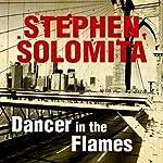 Dancer in the Flames | Stephen Solomita