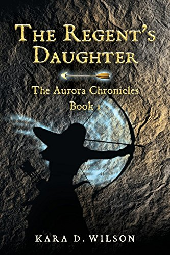 The Regent's Daughter (The Aurora Chronicles)