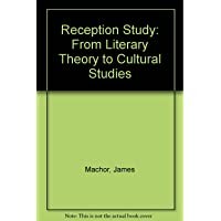Reception Study: From Literary Theory to Cultural Studies