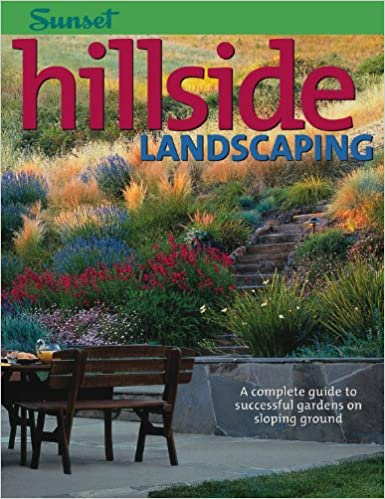 Hillside Landscaping: A Complete Guide To Successful Gardens On Sloping  Ground 2nd Edition
