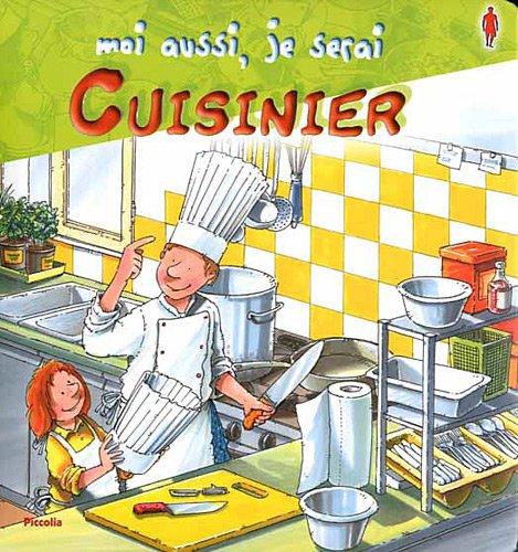 Moi aussi, je serai cuisinier Album – 31 octobre 2011 Ralf Butschkow Marie André Piccolia 2753019495