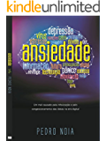 Ansiedade: Um mal causado pela Infoxicação e pelo congestionamento de idéias (WSeditora)