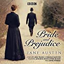 Pride and Prejudice Radio/TV Program by Jane Austen Narrated by Samantha Spiro, Full Cast