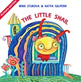 Bedtime story for children: The Little Snail - Russian Edition: (Russian Children's Book, Picture Books, Baby Books, Preschool Books, Kids Books, Ages 2-6)