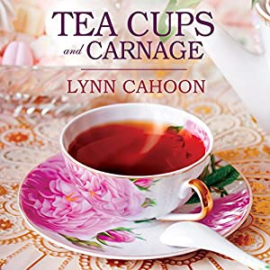 Teacups and Carnage Audiobook