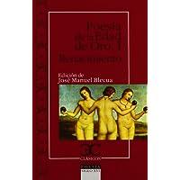 Poesía de la Edad de Oro I. Renacimiento                                        . (CLASICOS CASTALIA. C/C.)