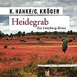 Heidegrab | Kathrin Hanke,Claudia Kröger