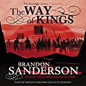 The Way of Kings: The Stormlight Archive Audiobook by Brandon Sanderson Narrated by Michael Kramer, Kate Reading