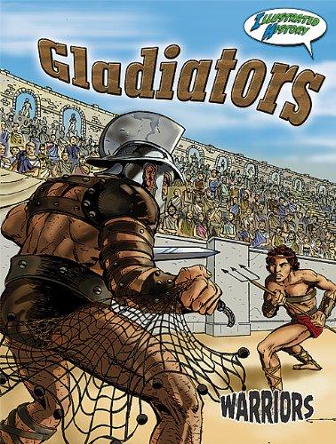 Gladiators (Warriors Graphic Illustrated)