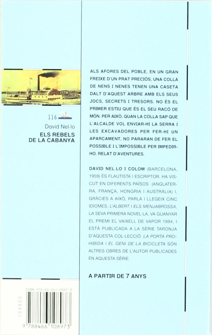 Els rebels de la cabanya (Barco de Vapor Azul): Amazon.es: David Nel·lo Colom, Andrés Cañal i Cañal: Libros