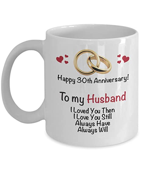 Amazon.com: Happy 30 aniversario taza – marido 30 año de ...