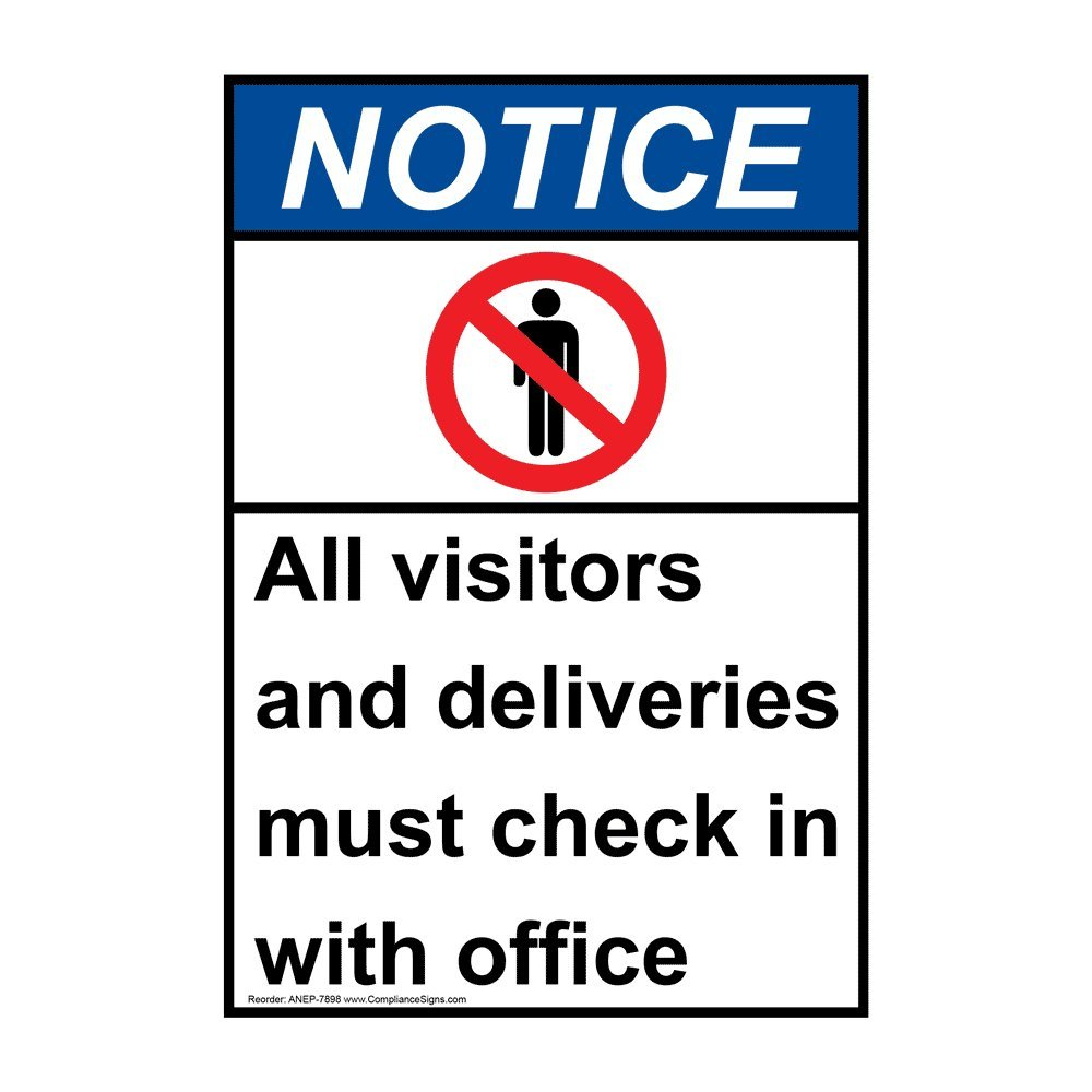 Vertical Notice All Visitors and Deliveries Must Check in with Office ANSI Sign, 10x7 inch Plastic for Restricted Access, Made in USA by ComplianceSigns
