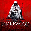 Snakewood Audiobook by Adrian Selby Narrated by Joe Jameson