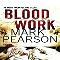 Blood Work Audiobook by Mark Pearson Narrated by Mark Meadows