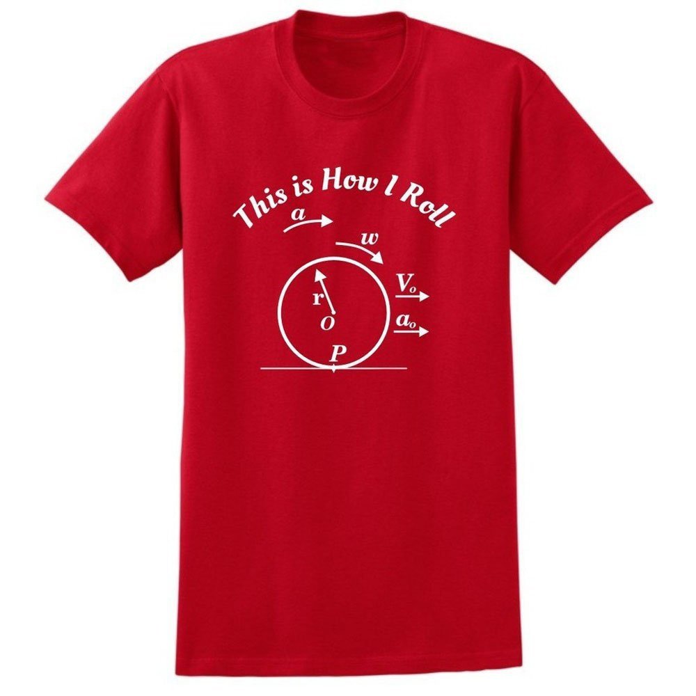 Loo Show This Is How I Roll Funny Science Stem Physics Nerd Crew Short Sleeve T Shirts Cas