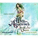 Alea Aquarius. Der Ruf des Wassers (4 CD): Band 1, Autorisierte Lesefassung
