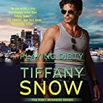 Playing Dirty: Risky Business, Book 2 | Tiffany Snow