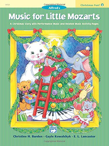 Read Online Music for Little Mozarts Christmas Fun, Bk 2: A Christmas Story with Performance Music and Related Music Activity Pages pdf