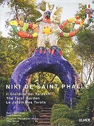 Niki de saint phalle le jardin des tarots babelio - Jardin tarots niki de saint phalle ...