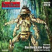 Das Reich der Angst (Perry Rhodan 2674) | Uwe Anton