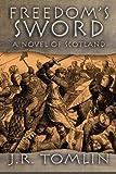 Freedom's Sword, J. R. Tomlin, 1461004152