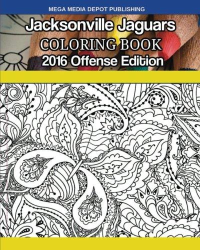 Download Jacksonville Jaguars 2016 Offense Coloring Book ebook