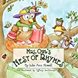 Mrs Owl's Nest of Rhymes, Julie Ann Howell, 098186838X