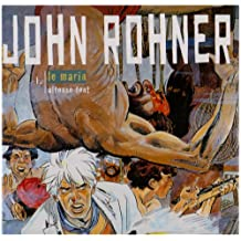 John Rohner, t. 01: Le Marin