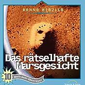 Das rätselhafte Marsgesicht (Weltraum-Abenteuer 10) | Hanno Herzler