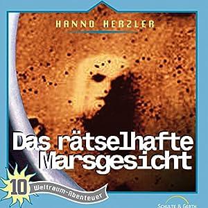 Das rätselhafte Marsgesicht (Weltraum-Abenteuer 10) Hörspiel