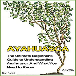 Ayahuasca Audiobook