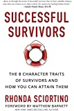 Successful Survivors: The 8 Character Traits of Survivors and How You Can Attain Them