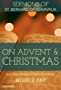 St. Bernard of Clairvaux Sermons on Advent and Christmas (Works of St. Bernard of Clairvaux Book 1)