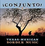 Conjunto!: Texas-Mexican Border Music, Vol. 6: Contrabando