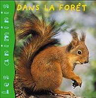 Les Animinis : Dans la forêt par Élisabeth de Lambilly