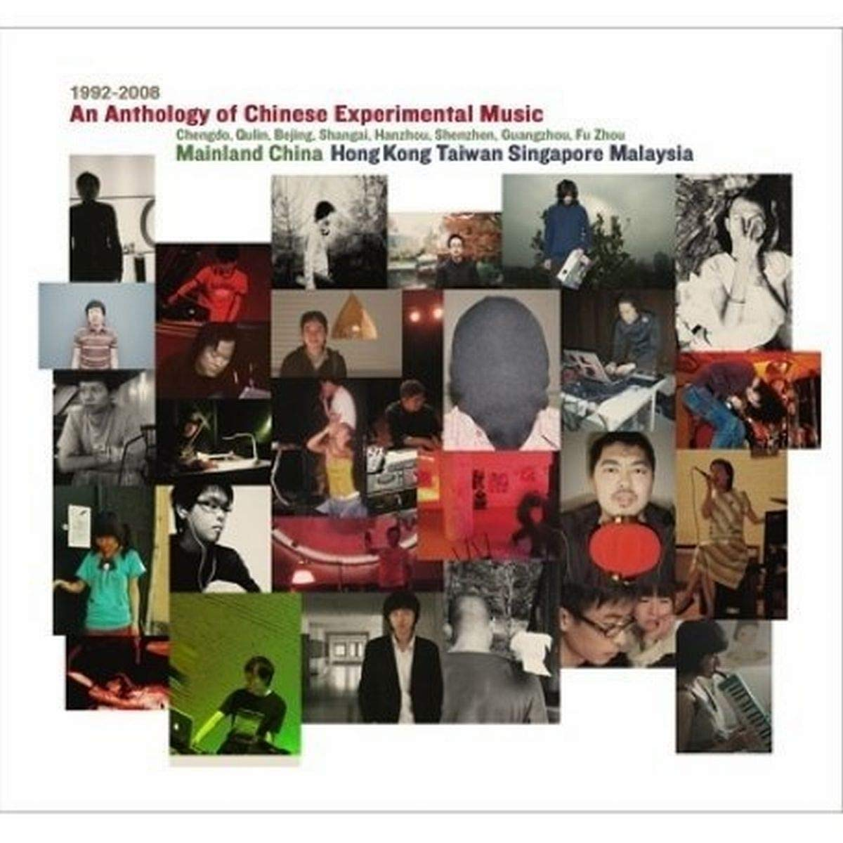An Anthology Of Chinese Experimental Music 1992-2008 by Sub Rosa