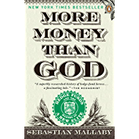 More Money Than God: Hedge Funds and the Making of a New Elite (English Edition)