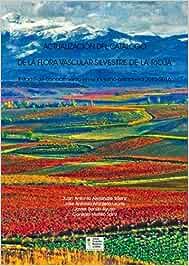Actualización del catálogo de la flora vascular silvestre