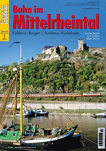 Bahn im Mittelrheintal - Eisenbahn Journal Special 2-2014