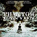 Phantom Canyon Audiobook by Susan Bridges, Geoffrey Thorne, Jeffrey Bridges Narrated by  Pendant Productions
