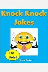 Knock Knock Jokes for Kids! Kindle Edition