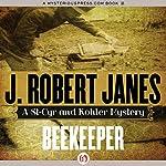 Beekeeper | Robert J. Janes