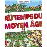 Au temps du Moyen Age