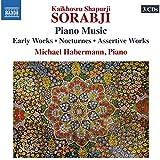 Kaikhosru Shapurji Sorabj: Piano Music