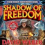 Shadow of Freedom   David Weber