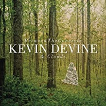 Between the Concrete and Clouds by Kevin Devine (2011-09-13)