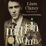 The Mountain of the Women: Memoirs of an Irish Troubadour